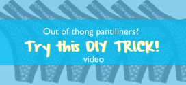 DIY Video: How to make a thong pantiliner