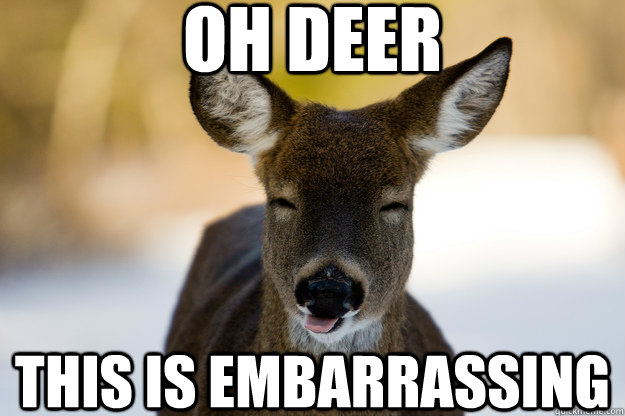 embarrassing deer meme
