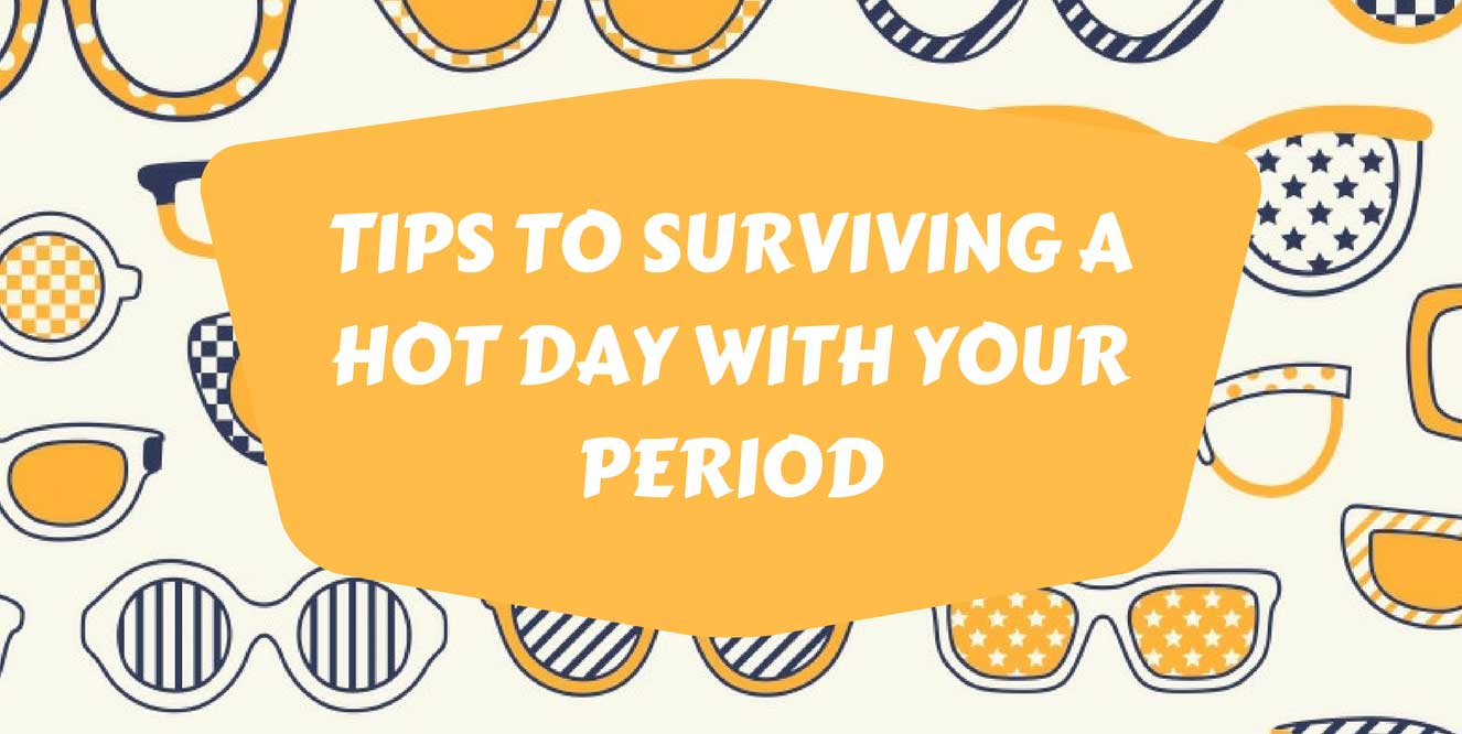 Tips to surviving a hot day with your period